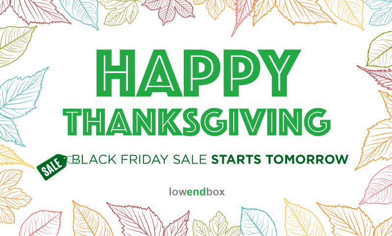 Happy Thanksgiving – Black Friday & Cyber Monday offers coming soon!