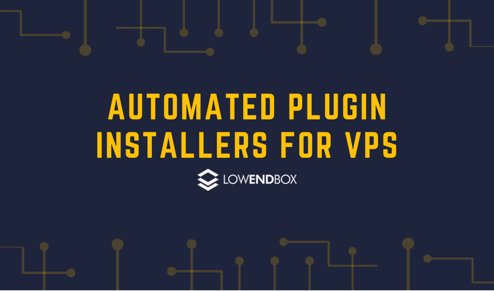 Automated Plugin Installers for VPS