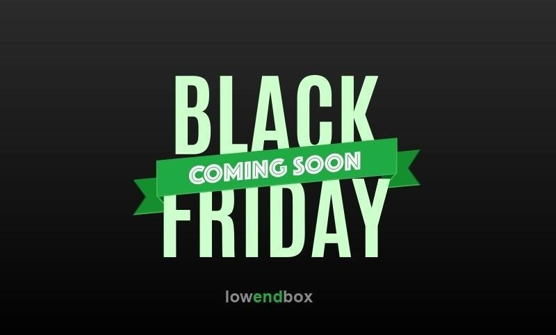 Black Friday and Cyber Monday on LowEndBox - Cheap VPS Deals