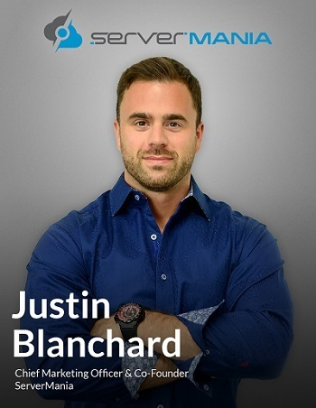 Interview: Q&A with ServerMania Co-Founder and CMO Justin Blanchard
